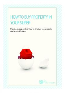 HOW TO BUY PROPERTY IN YOUR SUPER