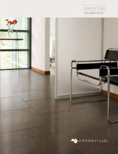 How to Care. Porcelain Stone