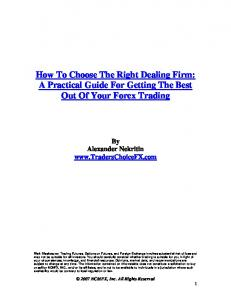 How To Choose The Right Dealing Firm: A Practical Guide For Getting The Best Out Of Your Forex Trading