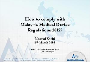 How to comply with Malaysia Medical Device Regulations 2012?