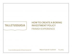 HOW TO CREATE A BORING INVESTMENT POLICY FINNISH EXPERIENCE