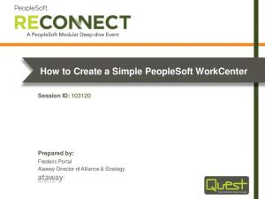 How to Create a Simple PeopleSoft WorkCenter