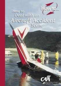 How to. Deal with an. Aircraft Accident. Scene
