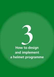 How to design and implement a helmet programme