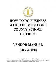 HOW TO DO BUSINESS WITH THE MUSCOGEE COUNTY SCHOOL DISTRICT