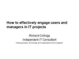 How to effectively engage users and managers in IT projects