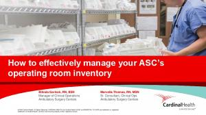 How to effectively manage your ASC s operating room inventory