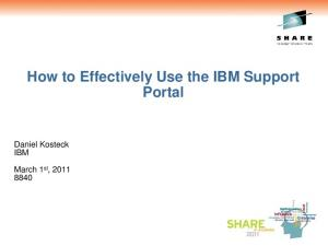 How to Effectively Use the IBM Support Portal