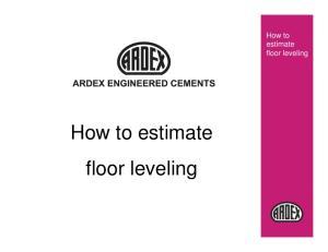 How to estimate floor leveling. How to estimate. floor leveling