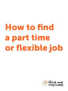 How to find a part time or flexible job
