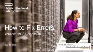 How to Fix Errors. Version: IMDS Release Sep 20, 2016