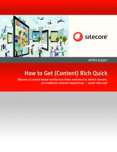 How to Get (Content) Rich Quick