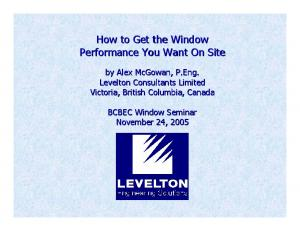How to Get the Window Performance You Want On Site