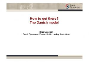 How to get there? The Danish model