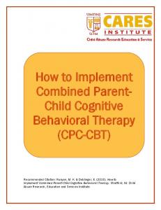 How to Implement Combined Parent- Child Cognitive Behavioral Therapy (CPC-CBT)