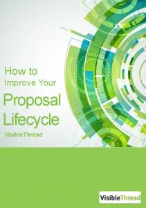 How to Improve Your. Proposal Lifecycle. VisibleThread