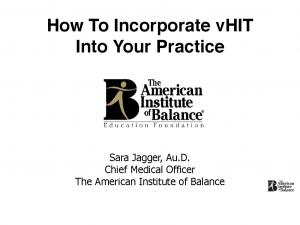 How To Incorporate vhit Into Your Practice