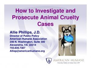 How to Investigate and Prosecute Animal Cruelty Cases