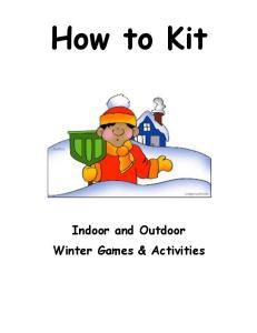 How to Kit. Indoor and Outdoor Winter Games & Activities
