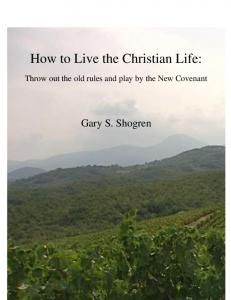 How to Live the Christian Life: How to live the Christian Life:
