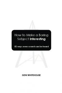 How to Make a Boring Subject Interesting