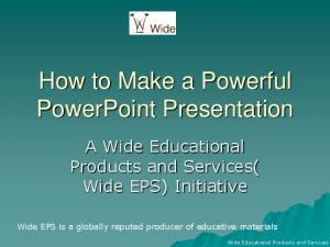 How to Make a Powerful PowerPoint Presentation