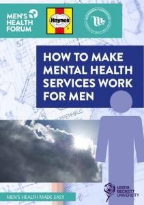 HOW TO MAKE MENTAL HEALTH SERVICES WORK FOR MEN