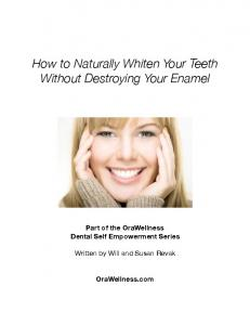 How to Naturally Whiten Your Teeth Without Destroying Your Enamel