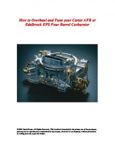 How to Overhaul and Tune your Carter AFB or Edelbrock EPS Four Barrel Carburetor