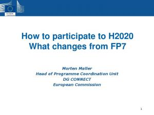 How to participate to H2020 What changes from FP7