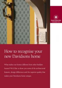 How to recognise your new Davidsons home