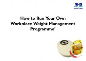 How to Run Your Own Workplace Weight Management Programme!