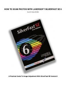HOW TO SCAN PHOTOS WITH LASERSOFT SILVERFAST SE 6