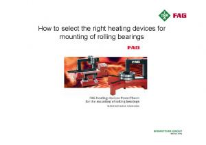 How to select the right heating devices for mounting of rolling bearings