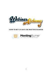 HOW TO SET UP AND USE MEETING BURNER
