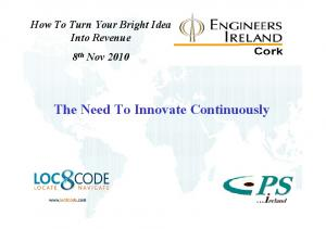 How To Turn Your Bright Idea Into Revenue 8th Nov The Need To Innovate Continuously