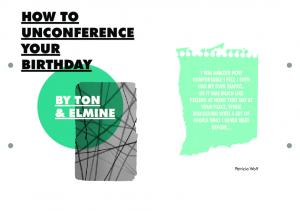 HOW TO UNCONFERENCE YOUR BIRTHDAY