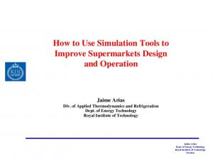 How to Use Simulation Tools to Improve Supermarkets Design and Operation