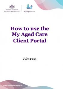 How to use the My Aged Care Client Portal