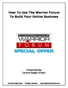 How To Use The Warrior Forum To Build Your Online Business