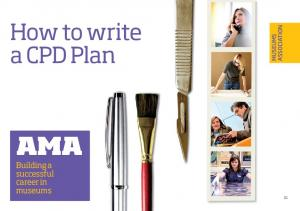 How to write a CPD Plan ASSOCIATION MUSEUMS AMA. Building a successful career in museums