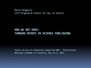 HOW WE GOT HERE: TURNING POINTS IN SCIENCE PUBLISHING