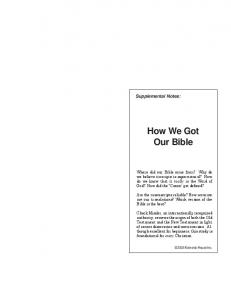 How We Got Our Bible. Supplemental Notes: