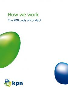 How we work. The KPN code of conduct