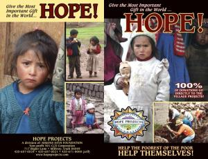 HOW WE WORK. WHAT IS HOPE PROJECTS, AND HOW ARE WE DIFFERENT FROM OTHER CHARITABLE ORGANIZATIONS?