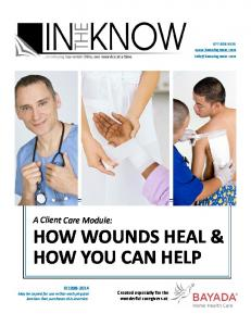 HOW WOUNDS HEAL & HOW YOU CAN HELP