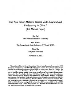 How You Export Matters: Export Mode, Learning and Productivity in China 1 (Job Market Paper)