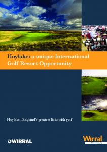Hoylake: a unique International Golf Resort Opportunity