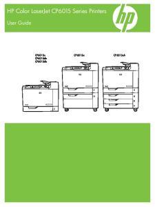 HP Color LaserJet CP6015 Series Printers