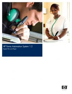 HP Forms Automation System 1.2. Digital Pen and Paper